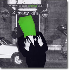 2 Many DJ's As Heard on Radio Soulwax pt. 7 CD cover