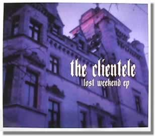 The Clientele CD EP