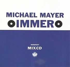 Immer, a mix by Michael Mayer