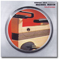 Michael Mayer presents Neuhouse CD cover