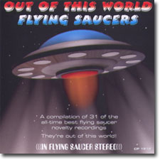 Out Of This World Flying Saucers CD cover