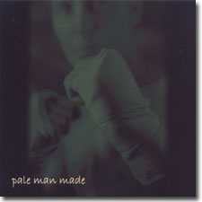 Pale Man Made CD cover