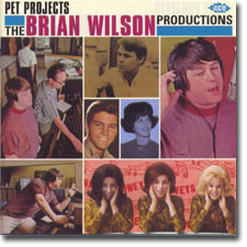 Pet Projects - The Brian Wilson Productions CD cover