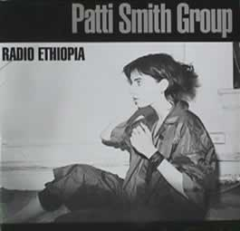 The Patti Smith Group, Radio Ethiopia