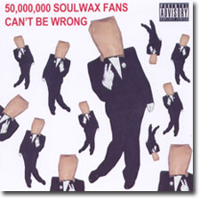 50,000,000 Soulwax Fans Can't Be Wrong CD cover