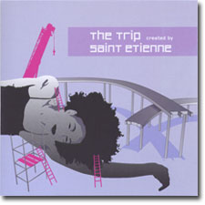 The Trip created by Saint Etienne CD cover